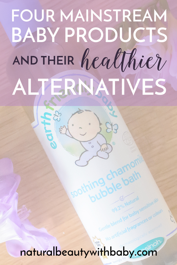 Four mainstream baby products you can easily swap for healthier alternatives. Find out how to protect your baby from harmful chemicals.