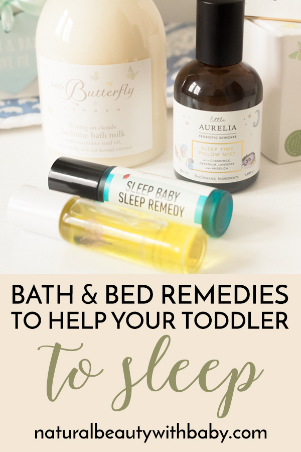 How to introduce a calming bedtime routine for your toddler and which natural and organic bath and bedtime products to choose.