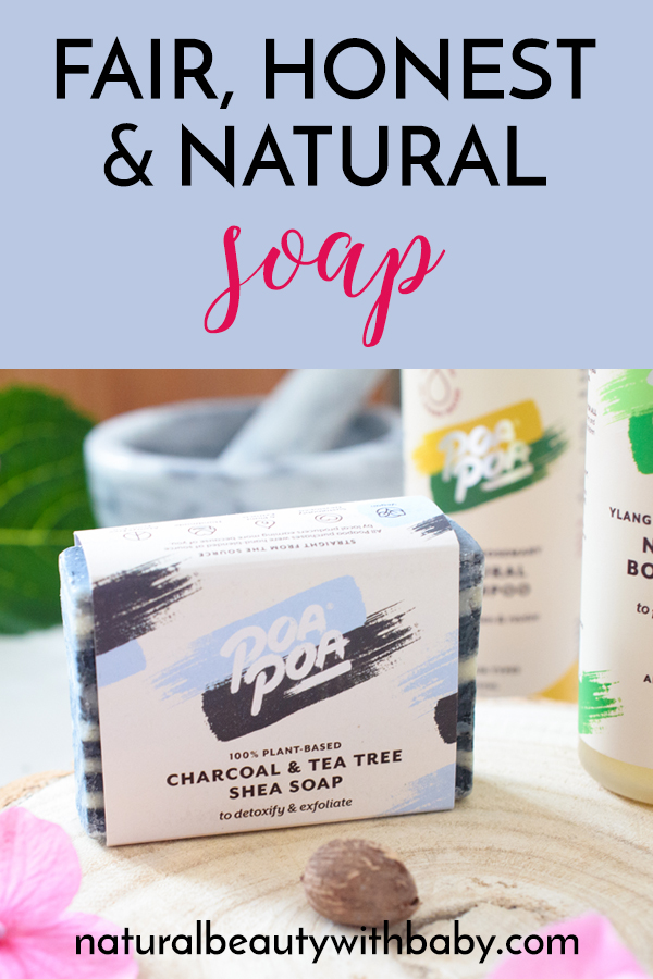Poapoa soap offer wonderful fair trade natural beauty products that are a great way to get clean while giving back to emerging communities. #naturalsoap