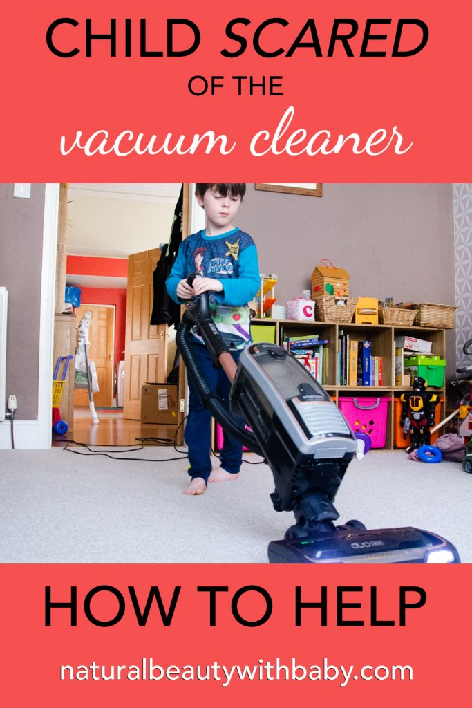 Is your child scared of vacuum cleaners? Vacuum cleaner fear is common in small children. Here I share my tips to gently help you through.